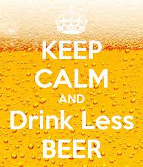 Drink Less Beer