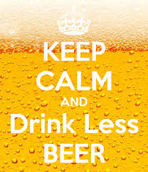 Drink Less Beer